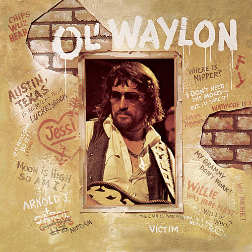 Ol' Waylon by Waylon Jennings