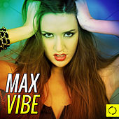 Max Vibe von Various Artists