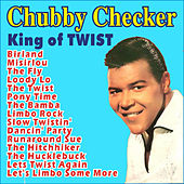 Chubby Checker . King of Twist von Chubby Checker