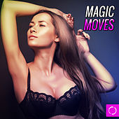 Magic Moves von Various Artists