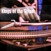Kings of the Street, Vol. 3 von Various Artists