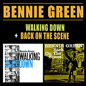 Walking Down + Back on the Scene by Bennie Green
