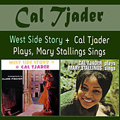 West Side Story + Cal Tjader Plays, Mary Stallings Sings de Cal Tjader