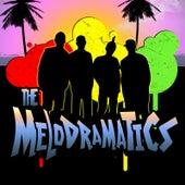 The Melodramatics by Melodramatics