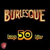 Burlesque (Top 50 Hits Original) by Various Artists