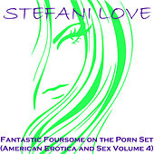 Fantastic Foursome on the Porn Set by Stefani Love