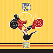 Day Old Belgian Blues by Kings of Leon
