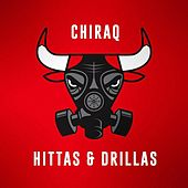 Chiraq Hittas & Drillas by Various Artists