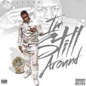 Im Still Around by Abillyon