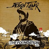 The Foundation EP de Jackson Turner
