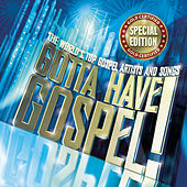 Gotta Have Gospel Special Edition by Various Artists