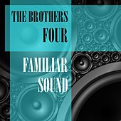 Familiar Sound by The Brothers Four