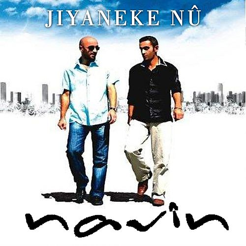 Jîyaneke Nu by Navin