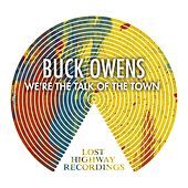 We're The Talk Of The Town by Buck Owens