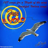 Il volo free (107 songs for a flight of the most beautiful italian songs) de Various Artists
