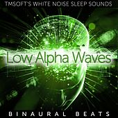 Low Alpha Waves Binaural Beats by Tmsoft's White Noise Sleep Sounds