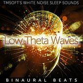 Low Theta Waves Binaural Beats by Tmsoft's White Noise Sleep Sounds