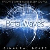 Beta Waves Binaural Beats by Tmsoft's White Noise Sleep Sounds