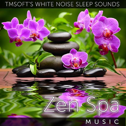 Zen Spa Music by Tmsoft's White Noise Sleep Sounds