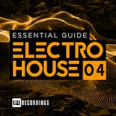 Essential Guide: Electro House, Vol. 4 - EP von Various Artists