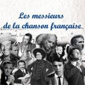 Les messieurs de la chanson française von Various Artists