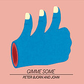Eyes by Peter Bjorn and John
