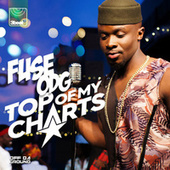 Top Of My Charts by Fuse ODG