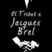 El Tribut a Jacques Brel de Various Artists