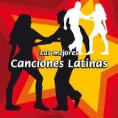 Las Mejores Canciones Latinas by Various Artists