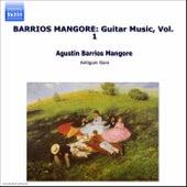Barrios Mangore: Guitar Music, Vol.  1 by Augustin Barrios