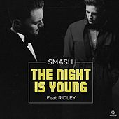 The Night Is Young von Smash