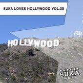 Suka Loves Hollywood, Vol. 05 by Various Artists