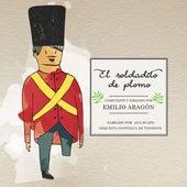 El Soldadito de Plomo de Emilio Aragón