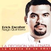 La Huella de Tu Amor de Erick Escobar