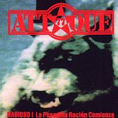 Rabioso la Pesadilla Recien Comienza by Attaque 77
