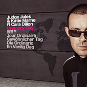 Ordinary Day (feat. Katie Marne & Cara Dillon) by Judge Jules
