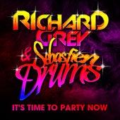 It's Time To Party Now (Sebastien Drums & Richard Grey) by Sebastien Drums