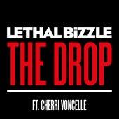 The Drop (feat. Cherri Voncelle) by Lethal Bizzle