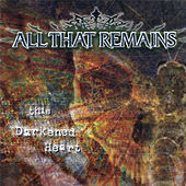 This Darkened Heart de All That Remains