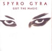 Got The Magic von Spyro Gyra