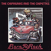Born to Rock by Alvin and the Chipmunks