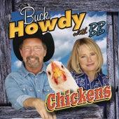 Chickens by Buck Howdy