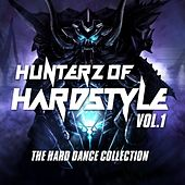 Hunterz Of Hardstyle, Vol. 1 (The Hard Dance Collection) by Various Artists