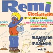 Bambini Hit Parade, Vol. 8: Remì, sandokan by Various Artists