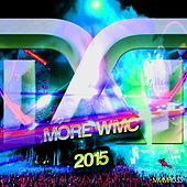 More WMC 2015 de Various Artists
