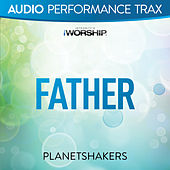 Father by Planetshakers