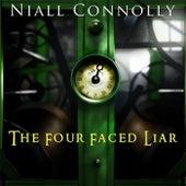 The Four Faced Liar by Niall Connolly