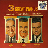 Three Great Pianos by Various Artists