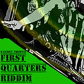 First Quarters Riddim de Various Artists