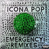 Emergency (Remixes) de Icona Pop